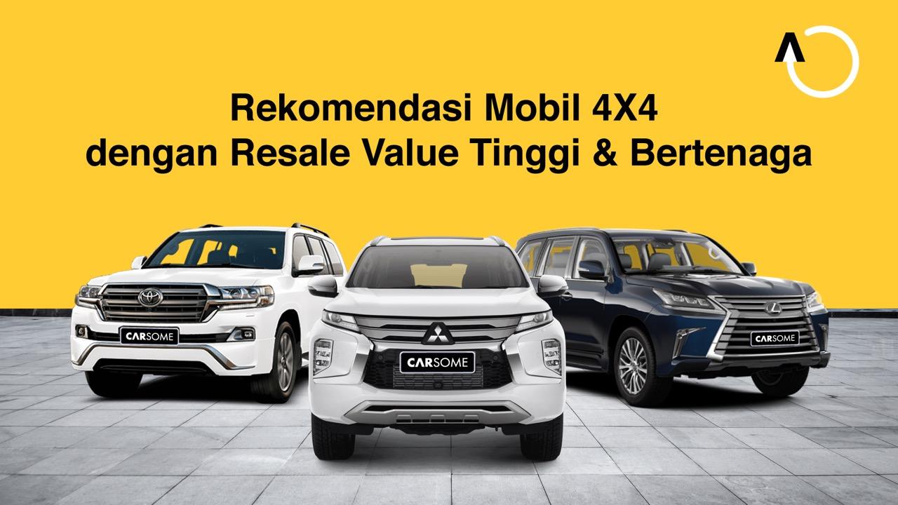 Mobil 4X4 SUV Bertenaga, Murah & Harga Jual Tinggi 2021!
